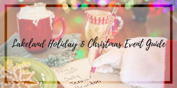 Lakeland Christmas Events Activities Santa Lights Parades