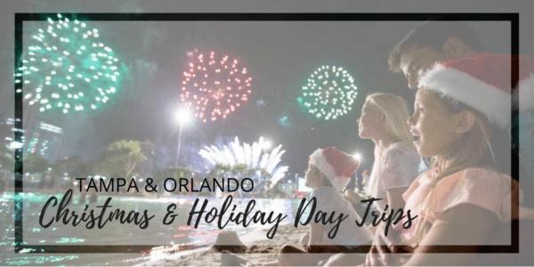 Christmas Activities & Holiday Day Trips Tampa Orlando