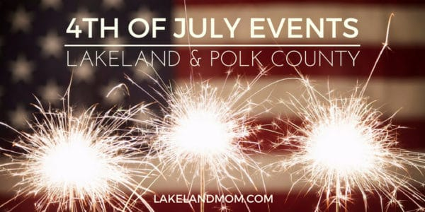 4th of July Lakeland Winter Haven Haines City Polk County