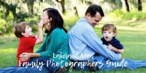 Lakeland area Family Photographers Guide