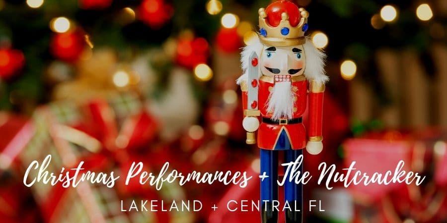 Nutcracker Christmas Shows Lakeland Florida