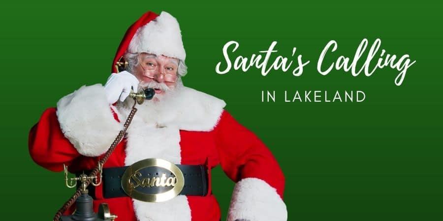Santa's Calling Lakeland Florida