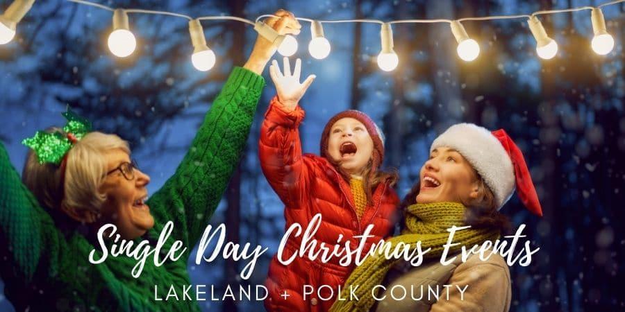 Single Day Christmas Events Lakeland Florida