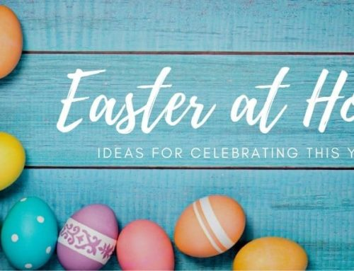 Easter in Lakeland – Ideas to Celebrate Easter at Home