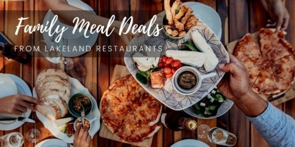 Family Meal Deals Lakeland (1)