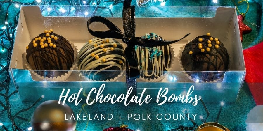 Where to Buy Hot Chocolate Bombs in Lakeland + Polk County