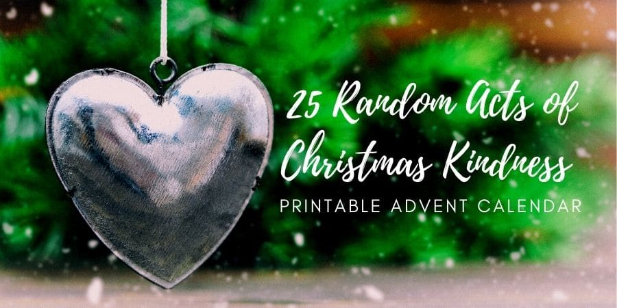 25 Random Acts of Kindness – Christmas Advent Calendar