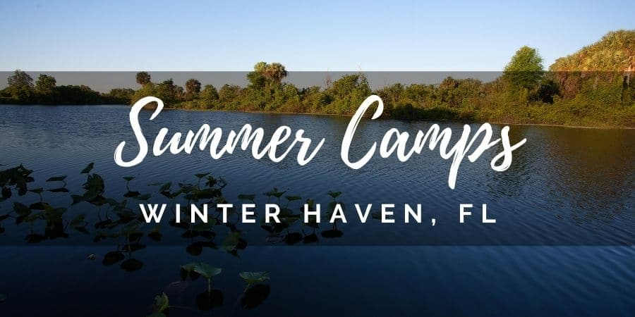 Summer Camps in Winter Haven, Florida