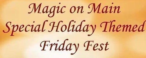 Bartow Holiday Friday Fest - Magic on Main