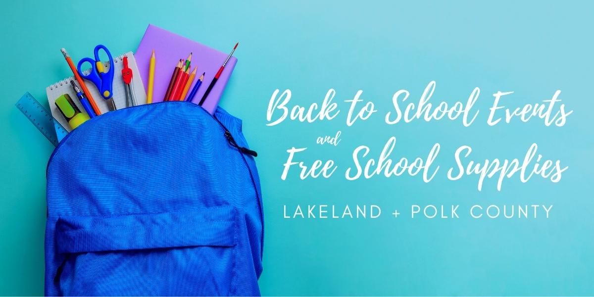 Back to School Events Free School Supplies Lakeland Polk County FL
