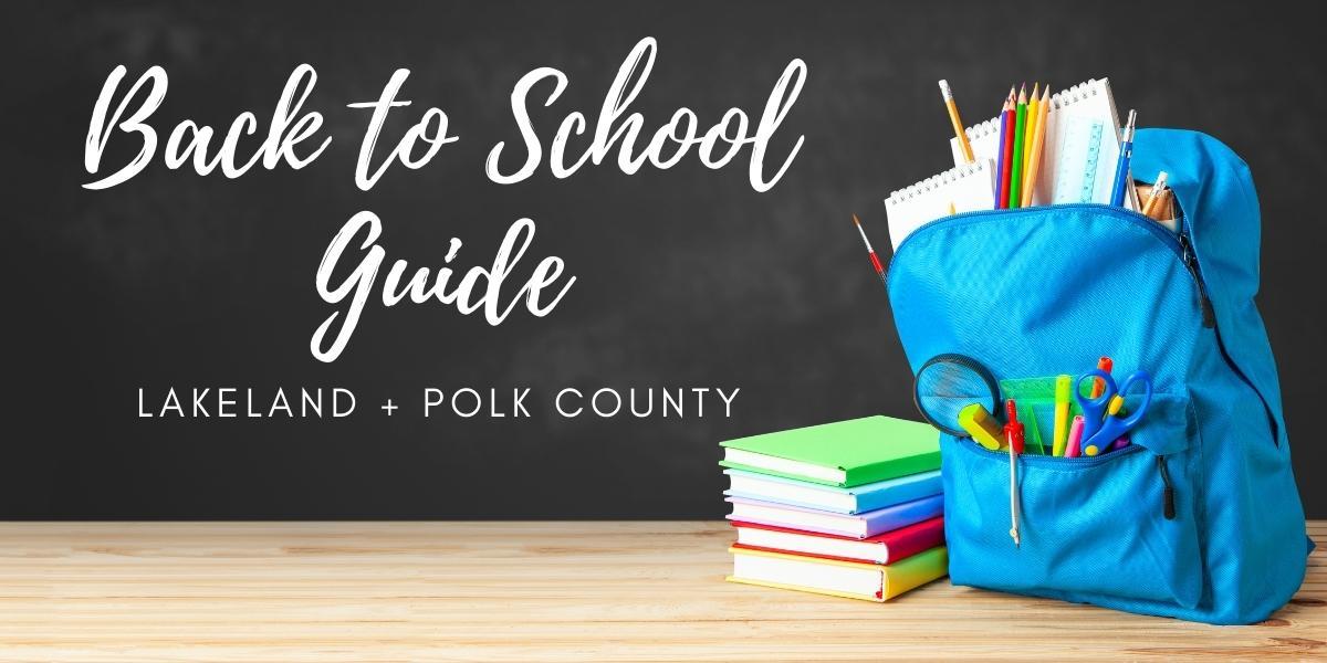 Back to School Guide Lakeland Polk County FL