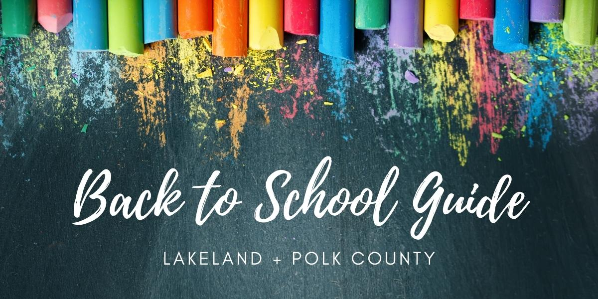 Back to School Guide Lakeland Polk County Florida